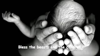 Bless the Beasts and the Children by The Carpenters