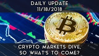 Daily Daily Update (11/18/18) | Crypto markets take a heavy hit, so what's next?