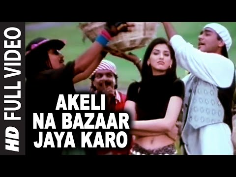 'Akeli Na Bazaar Jaya Karo' Full Video Song | Major Saab | Ajay Devgn, Sonali Bendre