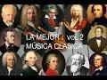 La Mejor Música Clásica Vol II - Mozart, Bach, Beethoven, Chopin, Brahms, Handel, Vivaldi, Wagner
