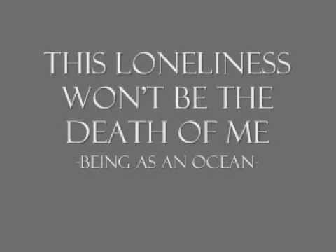 Being As An Ocean - This Loneliness Wont Be The Death Of Me