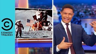 American Politics Landed On The Moon | The Daily Show With Trevor Noah
