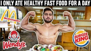 I Ate Healthy Fast Food For A Day