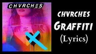 Chvrches Graffiti