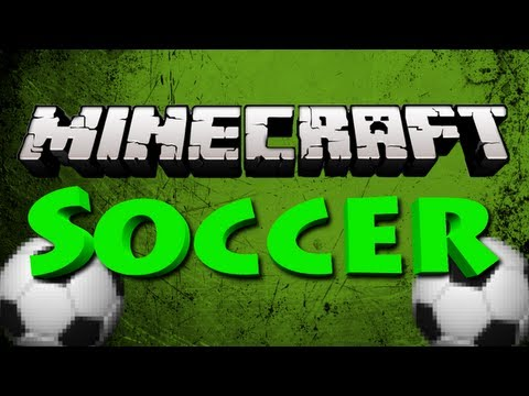 Minecraft Mini Game : SOCCER! W/ TheCampingRusher, NoahCraft, and More