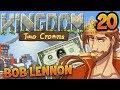 LE RETOUR DU ROI !!! -Kingdom II : Two Crowns - Ep.20 avec Bob Lennon