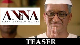 Anna - Teaser | Shashank Udapurkar, Tanishaa Mukherji, Govind Namdeo & Rajit Kapoor