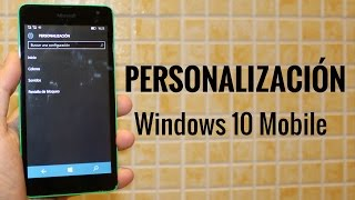 Personalización en Windows 10 Mobile en español