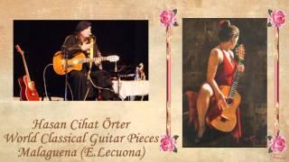 Hasan Cihat Örter - Malaguena (E.Lecuona)