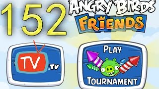 Angry Birds Friends - Rocket Tournament Gameplay - Week 152 All Levels