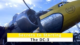 Secrets to Starting the DC-3