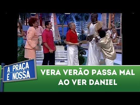 A Praça É Nossa - Vera Verão passa mal com a presença de Daniel