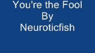 Watch Neuroticfish You