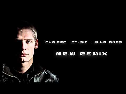 Flo Rida Ft. Sia - Wild Ones (mr.w House Remix) video