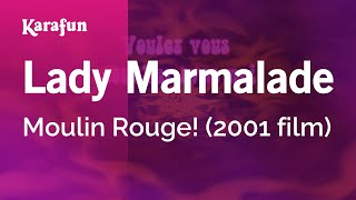 download lagu Karaoke Lady Marmalade - Moulin Rouge * gratis