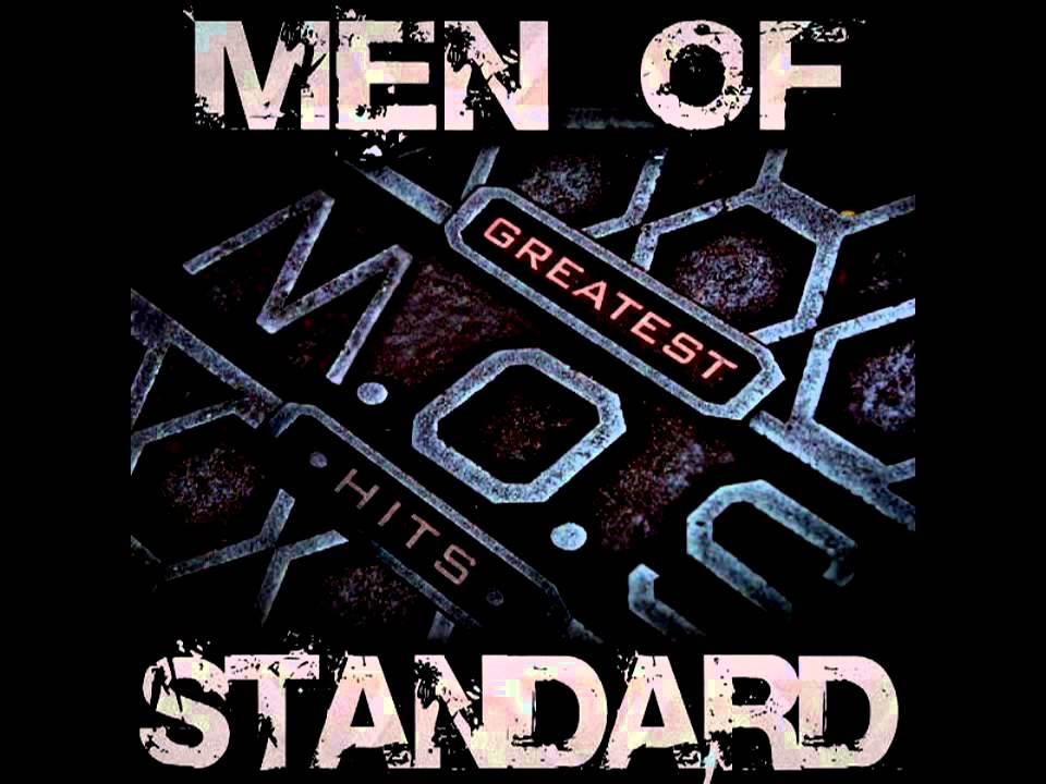 Men Of Standard When Your Life Was Low Youtube