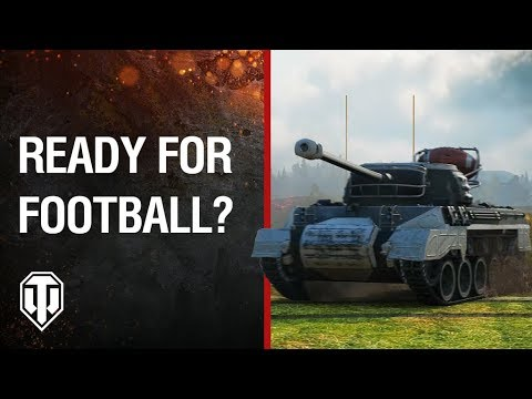 Ready for Football? - World of Tanks