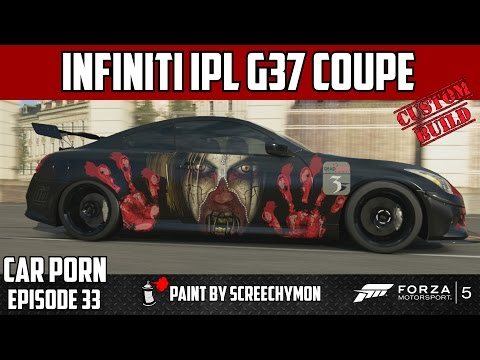 Forza 5 - Custom Infiniti Ipl G37 Coupe - Car Porn Ep33 video