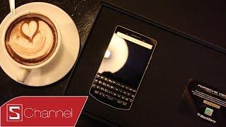 Schannnel - Blackberry PORSCHE DESIGN P9983- Giá 66 triệu đồng