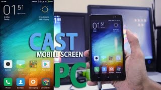 How To Cast/Mirror Xiaomi Phone Screen to PC!  [No Root]