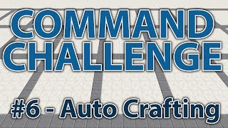 Log Auto Crafting! - Command Challenge #6