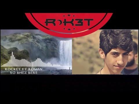 Roket Ray Ft Roman - ( Xo bheiz bexe ) - thumbnail