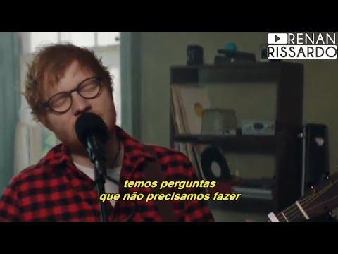 Ed Sheeran - How Would You Feel (Paean) (Tradução)