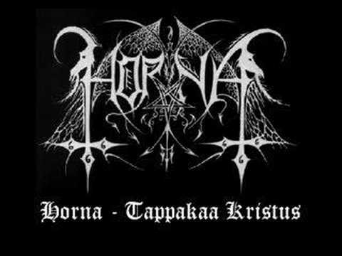 Horna - Tappakaa Kristus