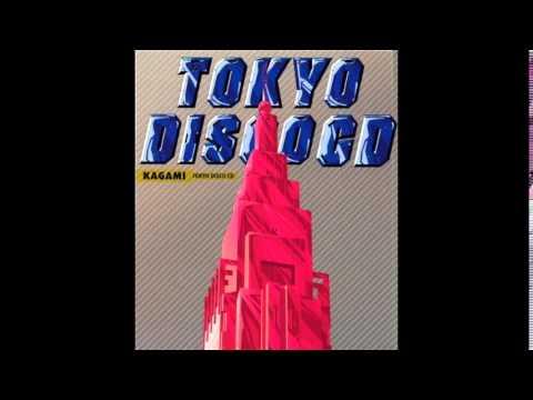 Kagami - Konya No Tokyo Disco