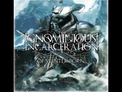 Ignominious Incarceration - Deeds Of Days Long Gone