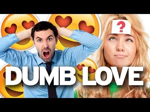 9 Ways Love Makes You Dumb