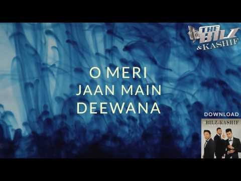 THE BILZ & KASHIF | DEEWANA OFFICIAL LYRICS VIDEO | THE TRINITY...