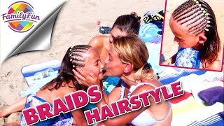 African HAIR BRAIDINGS für MILEY - New look am Strand - Family Fun