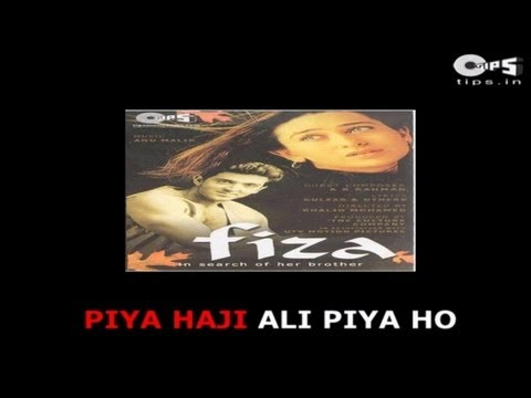 Piya Haji Ali With Lyrics - Fiza - Ar Rahman - Sing Along video