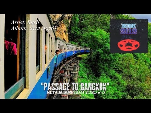 Rush – A Passage To Bangkok (1976) (Remaster w/Lyrics) [720p HD] ~MetalGuruMessiah #42~
