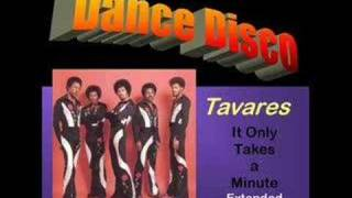 Tavares: It only takes a minute Girl (Extended re-edit)