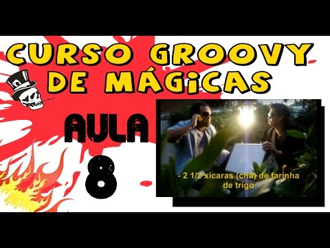 As Melhores Mgicas - Curso Groovy - Aula 8