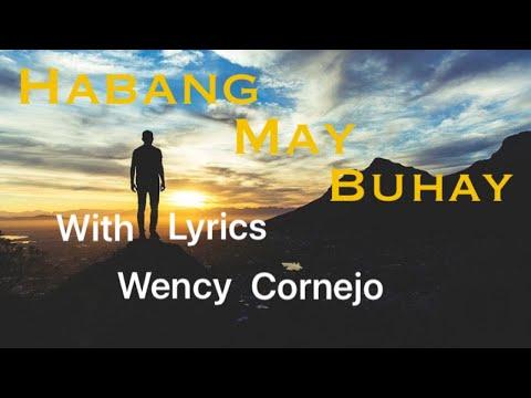 Habang May Buhay with lyrics - Wency Cornejo