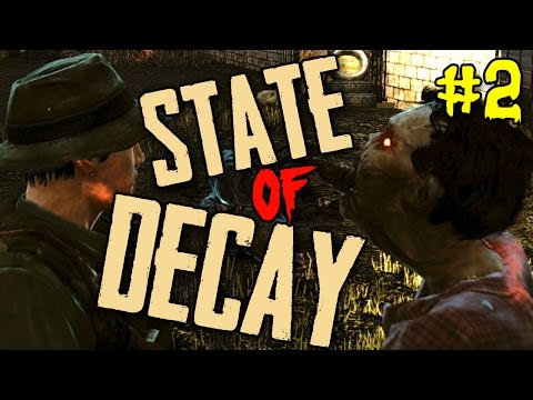 State of Decay Breakdown Ep 02 -
