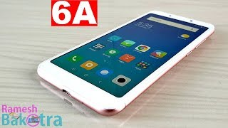 Xiaomi Redmi 6A Unboxing and Full Review