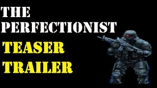 The Perfectionist (Green Moon Games) Teaser Trailer