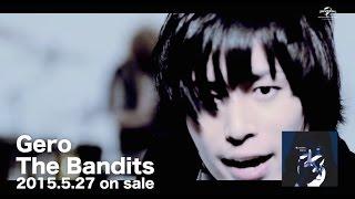 download lagu 【gero】5thシングル「the Bandits」 gratis