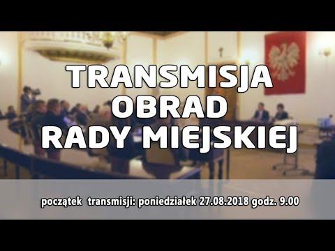 Transmisja Obrad Rady Miejskiej W Radomiu