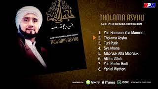 Habib Syech bin Abdul Qodir Assegaf - Tholama Asyku