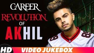 Career Revolution Of Akhil | Video Jukebox | Latest Punjabi Songs 2018 | Speed Records