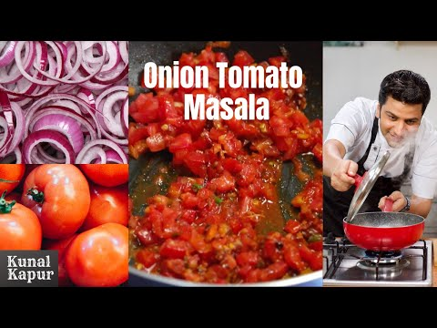 Basic Onion Tomato Masala | Kunal Kapur Recipes | Basic Indian Curry