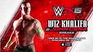 Wiz Khalifa & John Cena - Breaks