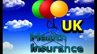 Health Insurance In UK : Compare Private Health Insurance (Medical) 2019