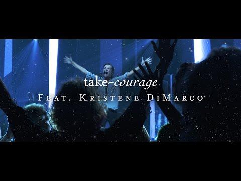 Starlight: Take Courage feat. Kristene DiMarco