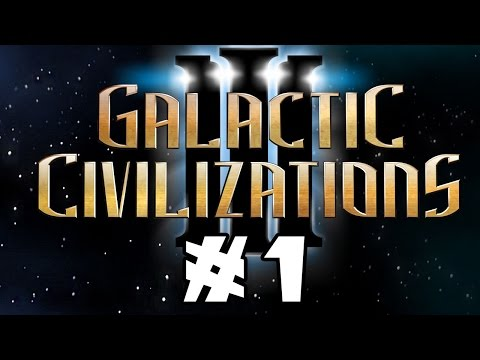 Let's Try: Galactic Civilization 3 -- Episode 1